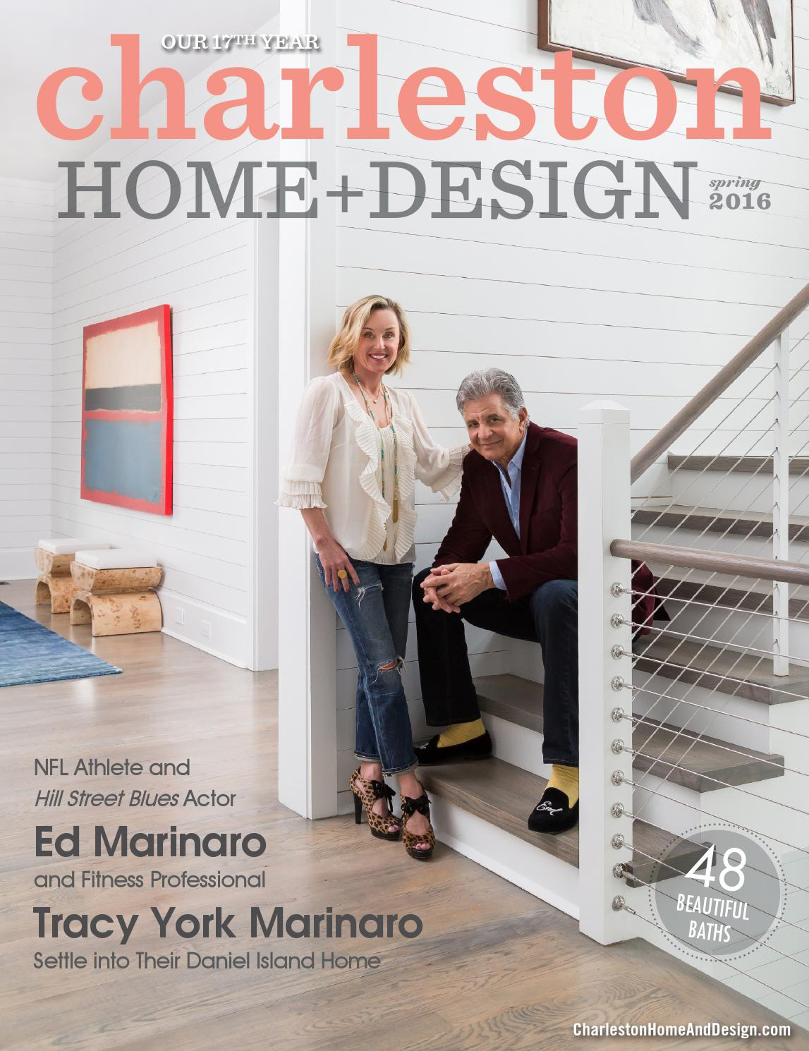 charleston home design magazine spring 2016 by