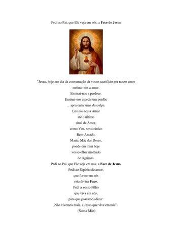 [Pedi ao Pai, que Ele veja em nós, a Face de Jesus]
