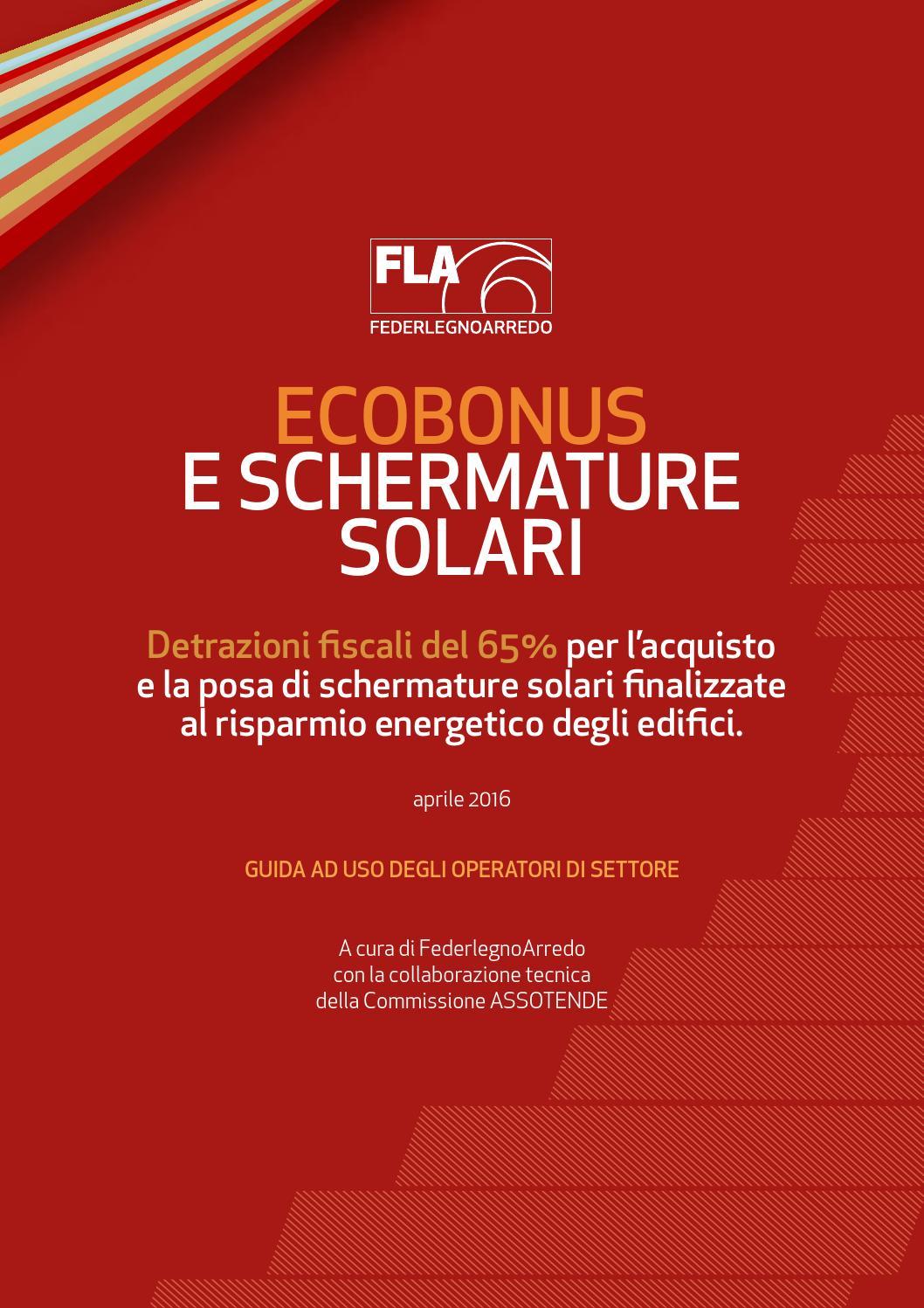 Schermature solari la guida a ecobonus e detrazioni 2016 for Agenzia delle entrate risparmio energetico