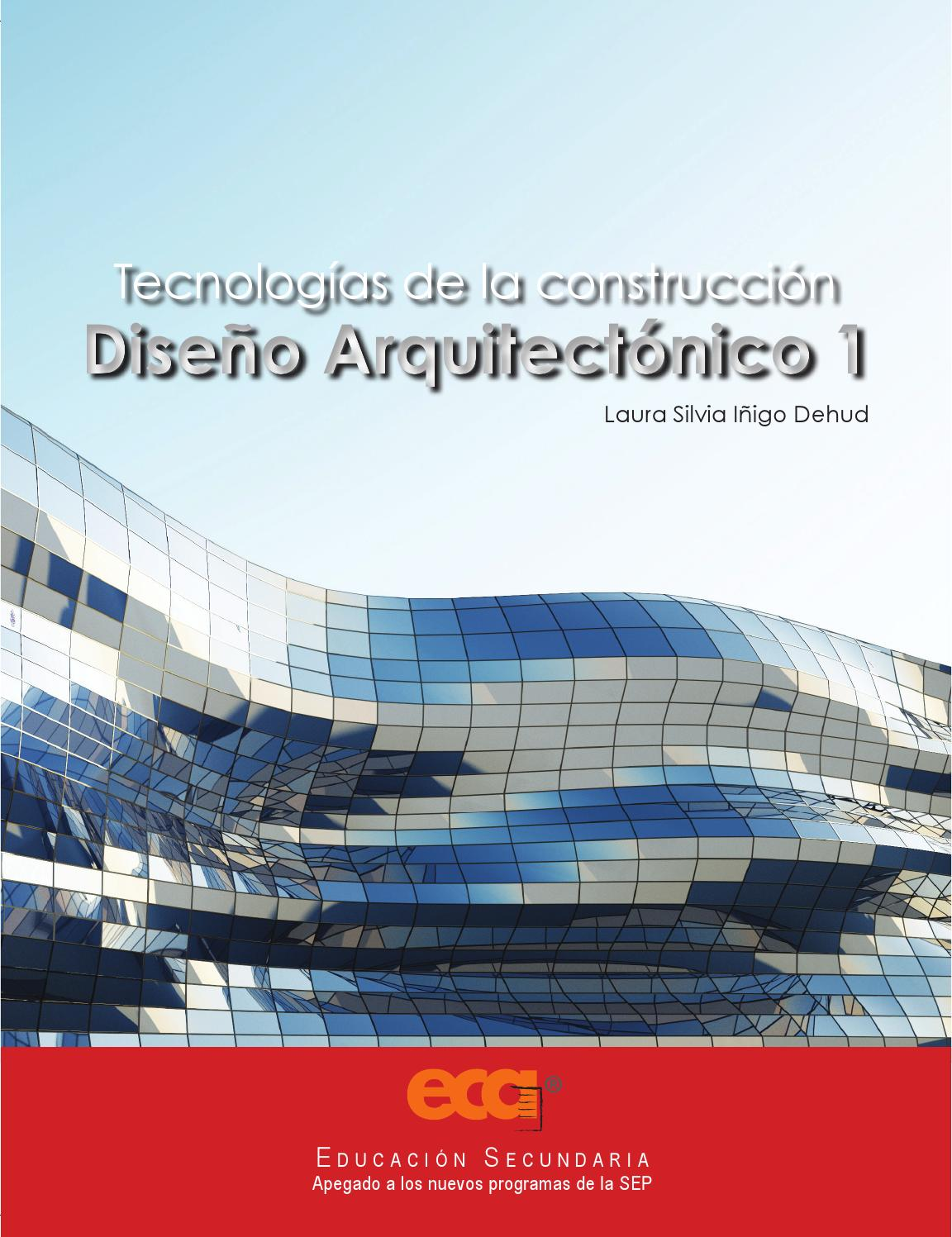 Dise o arquitect nico 1 by ediciones eca issuu for Paginas de construccion y arquitectura