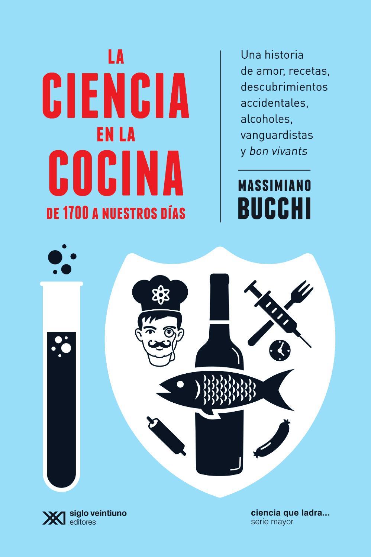La ciencia en la cocina by siglo xxi editores issuu - La cocina fit de vikika pdf ...