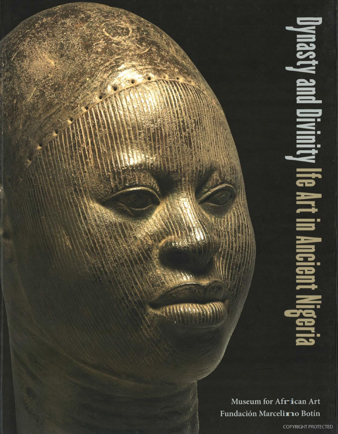 8c629b2282 Dynasty and Divinity  Ife Art in Ancient Nigeria