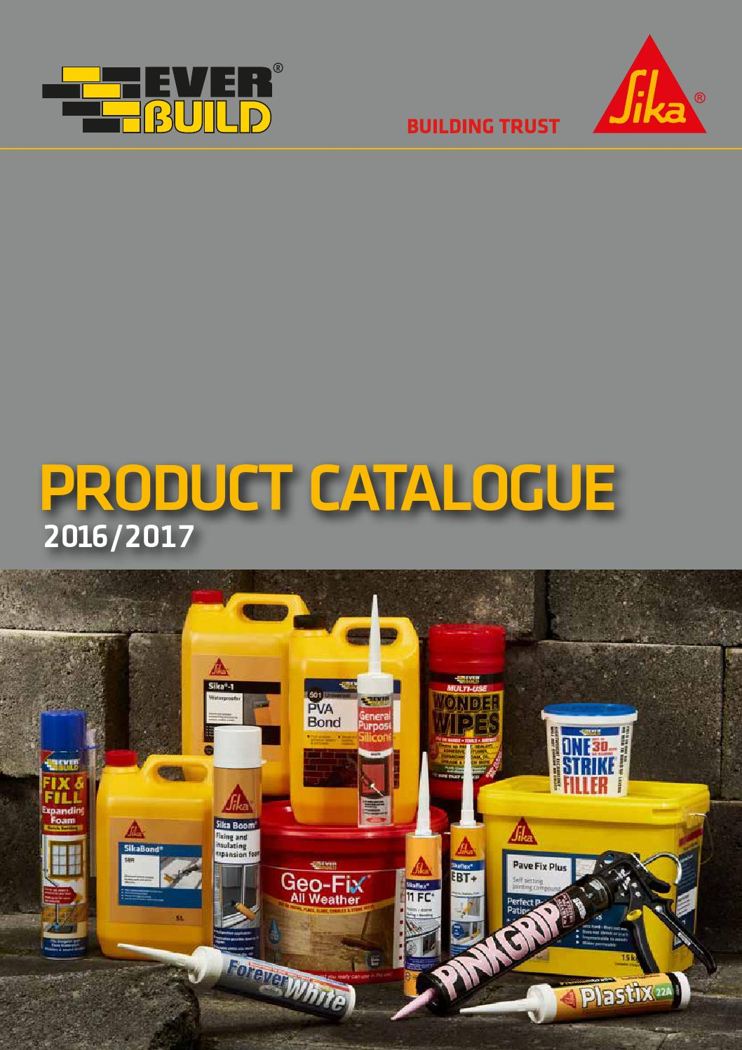 Sika Everbuild Product Catalogue 2016 2017 By Sika