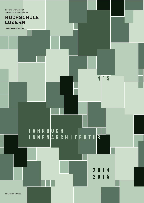 Jahrbuch innenarchitektur 2014 2015 by hochschule luzern for Hochschule innenarchitektur