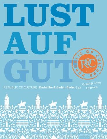 LUST AUF GUT Magazin | Karlsruhe & Baden-Baden Nr. 72