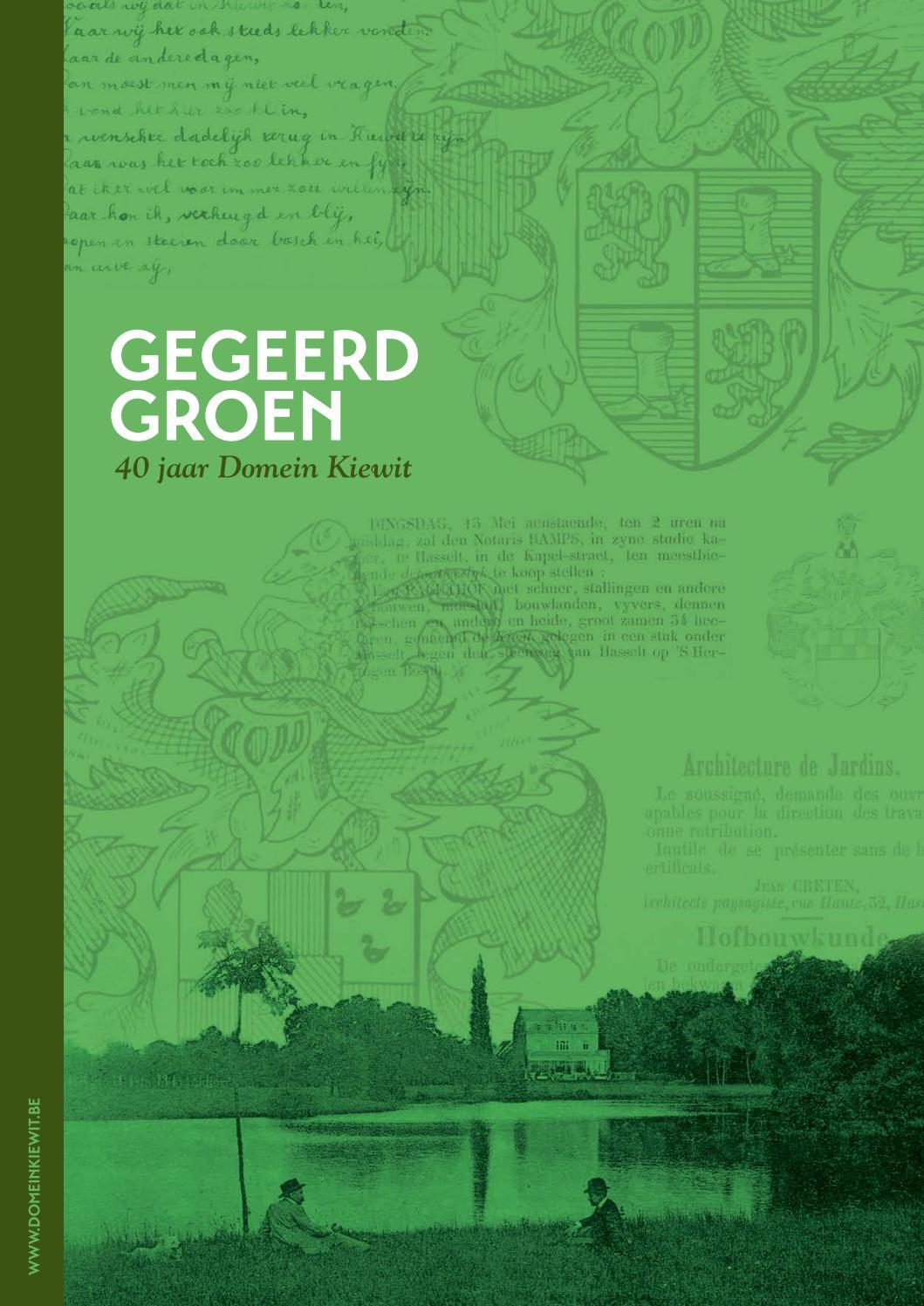 Domein Kiewit / Gegeerd Groen, 40 jaar Domein Kiewit by Imagica ...