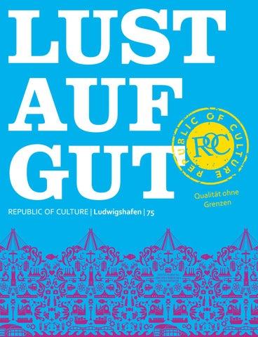 LUST AUF GUT Magazin | Ludwigshafen Nr. 75