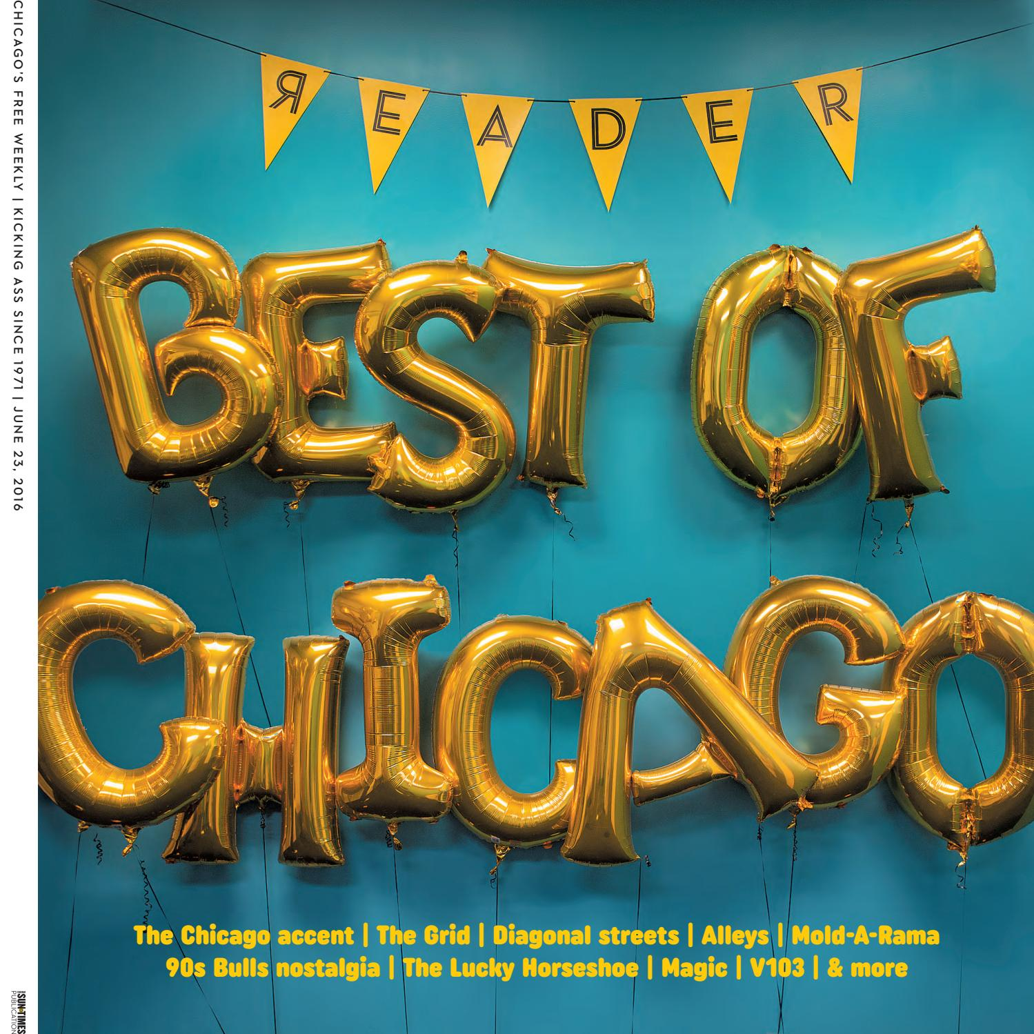 chicago reader print issue of volume number chicago reader print issue of 23 2016 volume 45 number 37
