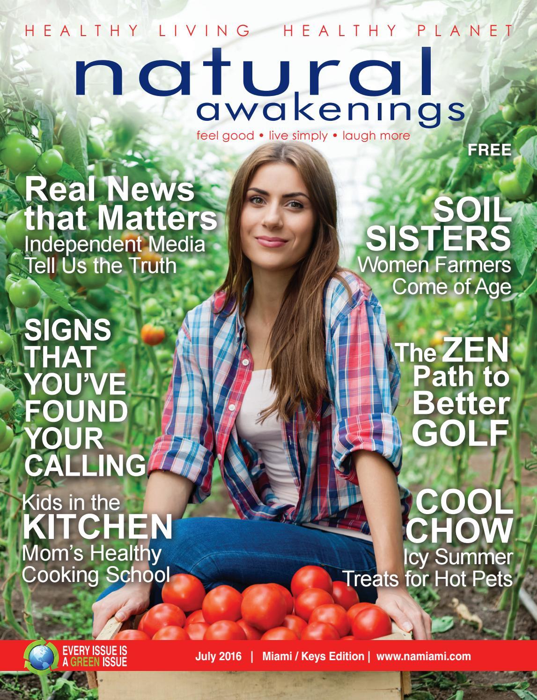 natural awakenings miami by natural awakenings miami 2016 natural awakenings miami by natural awakenings miami issuu