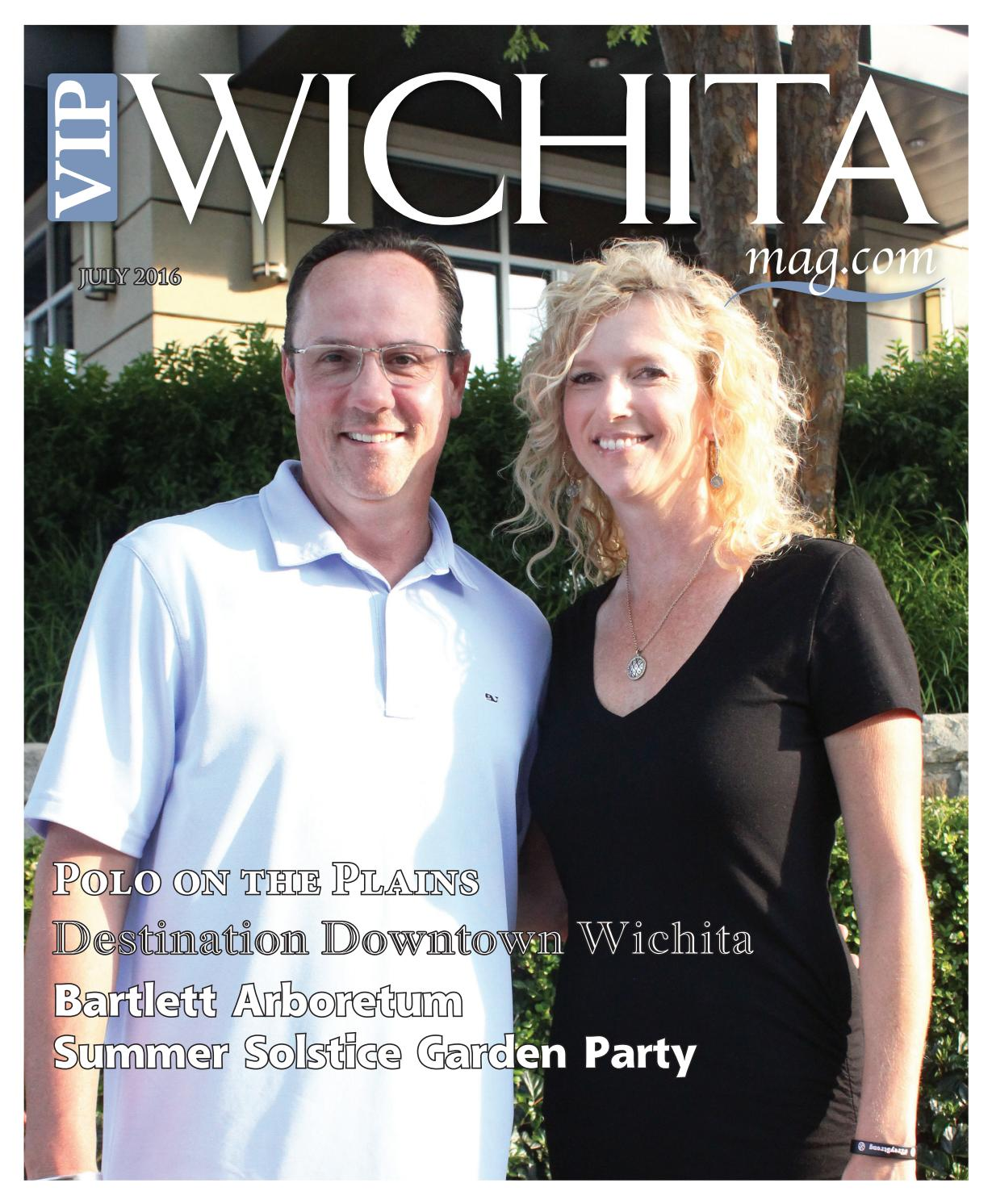 Vip Wichita Magazine July 2016 By Vip Wichita Magazine