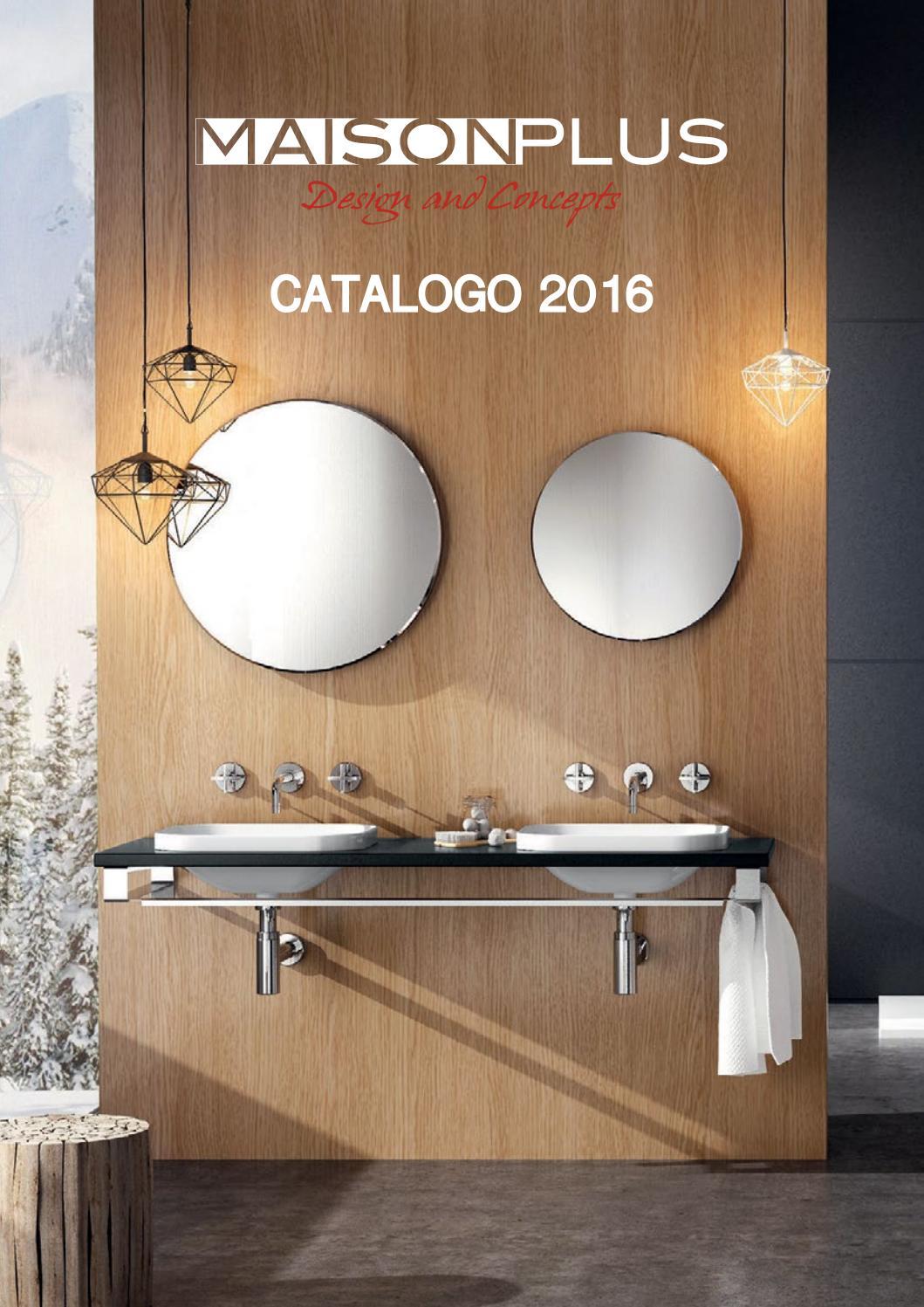 Catalogo MAISON PLUS 2016 by Maison Plus srls - issuu