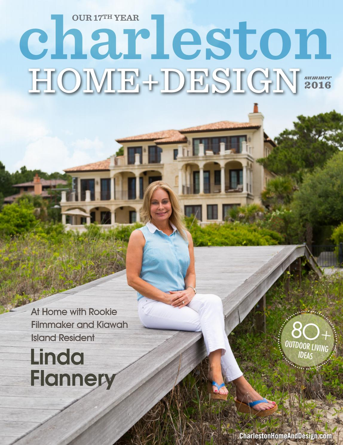 Charleston Home Design Magazine Summer 2016 By