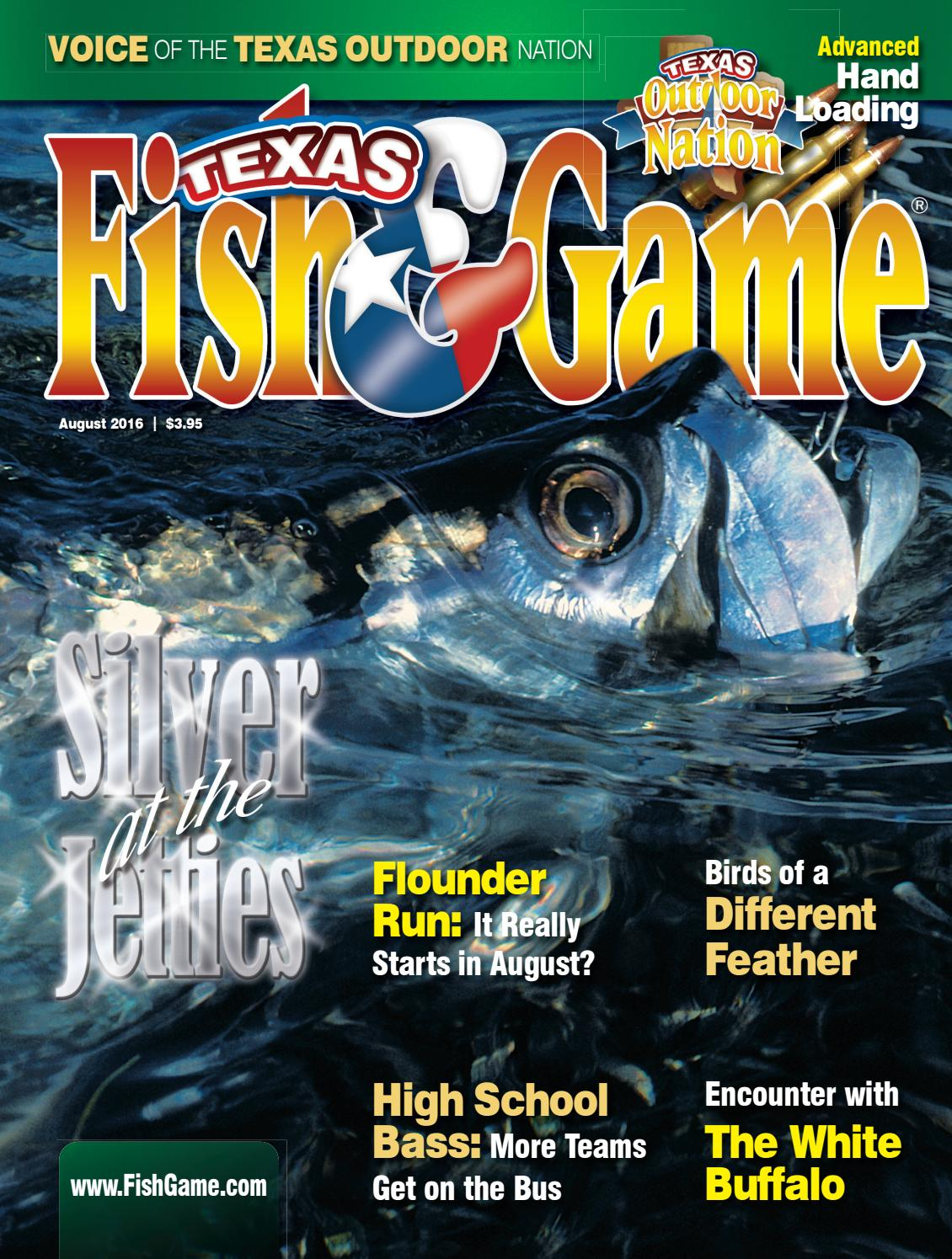 Texas fish game august 2016 by texas fishing and hunting for Texas game and fish
