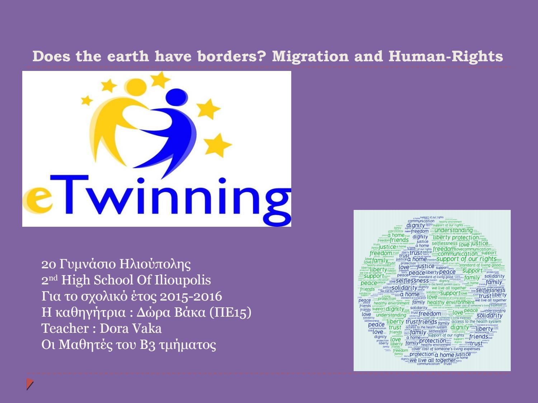 """Αποτέλεσμα εικόνας για """"Does the earth have borders? Migration and Human Rights"""""""