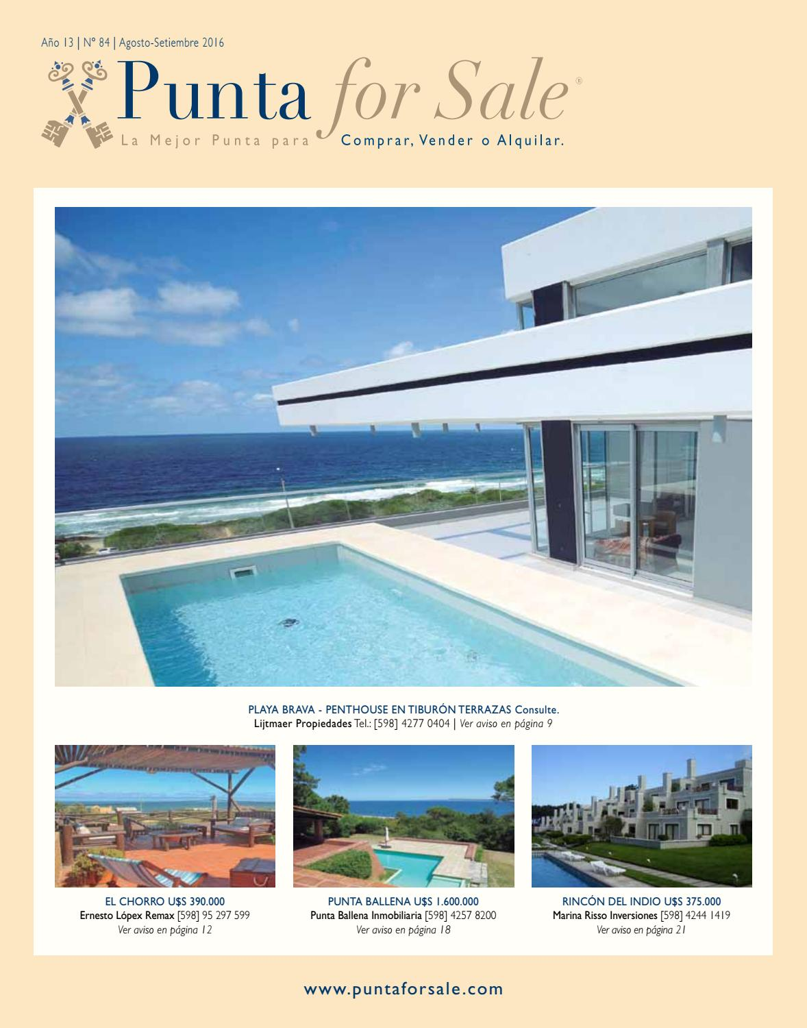 Revista de Real Estate Punta For Sale, edición #84 Agosto-Setiembre 2016