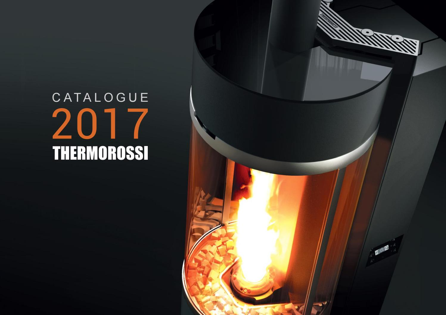 Thermorossi catalogue 2017 20160705 by dtflamme issuu for Thermorossi bellavista