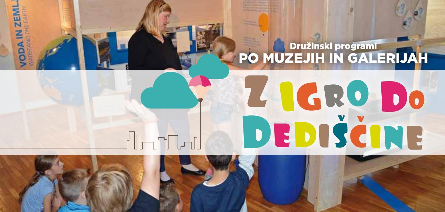 V Tednu otroka® med 3. in 9. oktobrom 2016 se bomo muzeji in galerije po vsej Sloveniji ponovno združili v skupno akcijo in vas popeljali Z IGRO DO DEDIŠČINE. Organizator dogodka je Sekcija za izobraževanje in komuniciranje Skupnosti muzejev Slovenije, ki želi otrokom in družinam na igriv, zanimiv i...