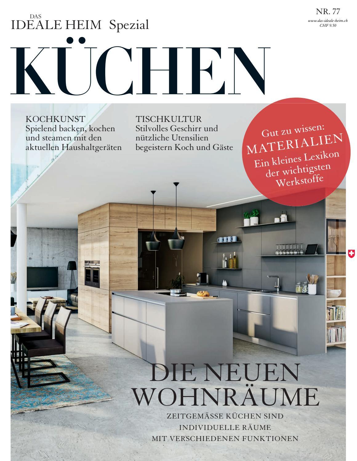Das Ideale Heim Spezial – Küchen 2016/17 by Archithema Verlag - issuu