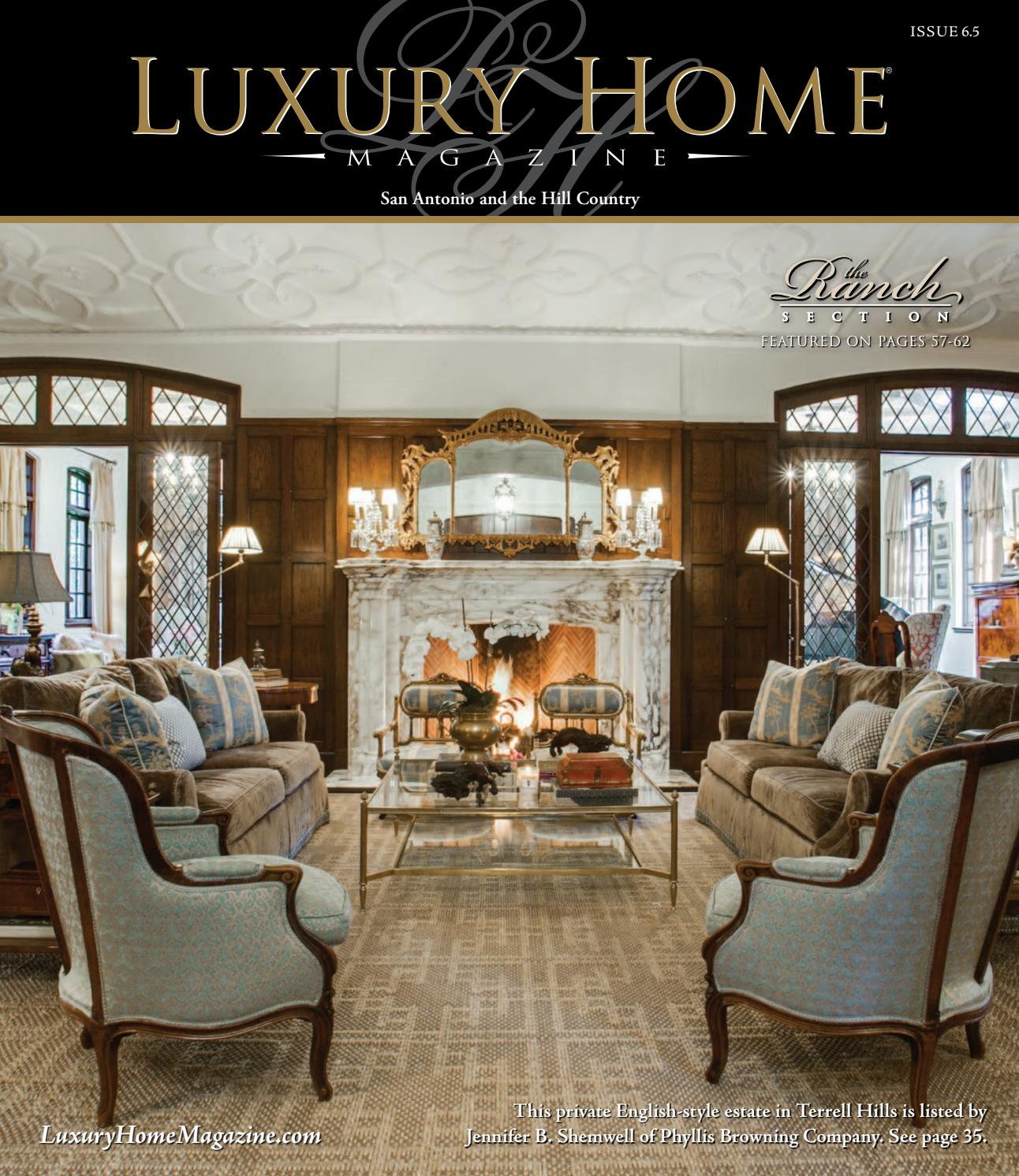 luxury home magazine san antonio issue 6 5 by luxury home