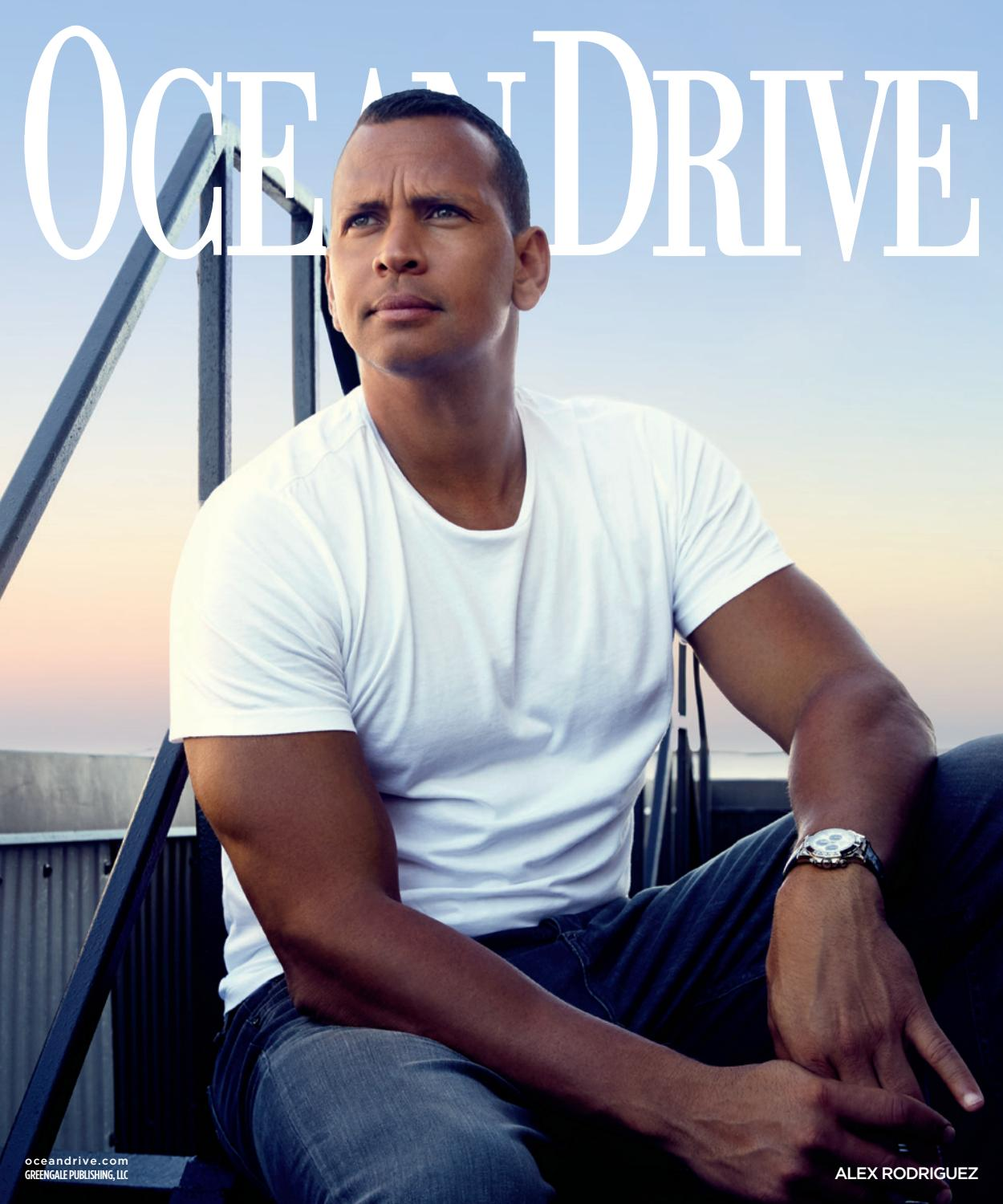Ocean drive   2016   issue 8   october   alex rodriguez by ...