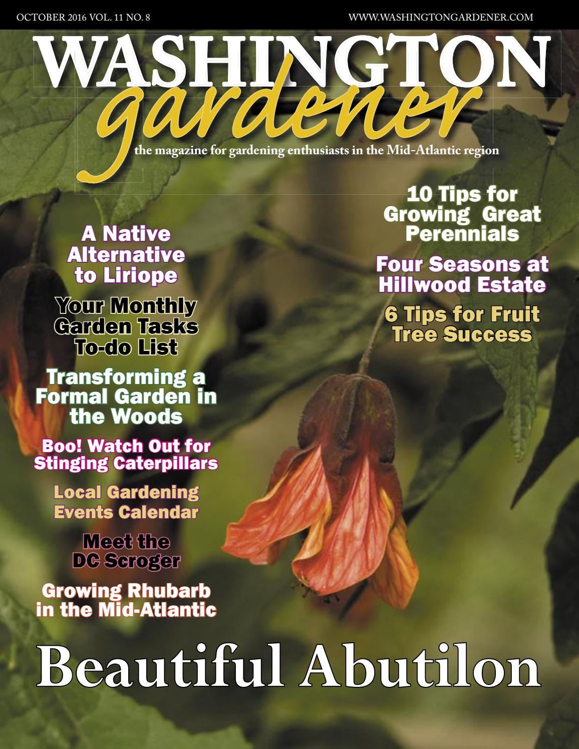 Washington Gardener October 2016 By Kathy J Issuu