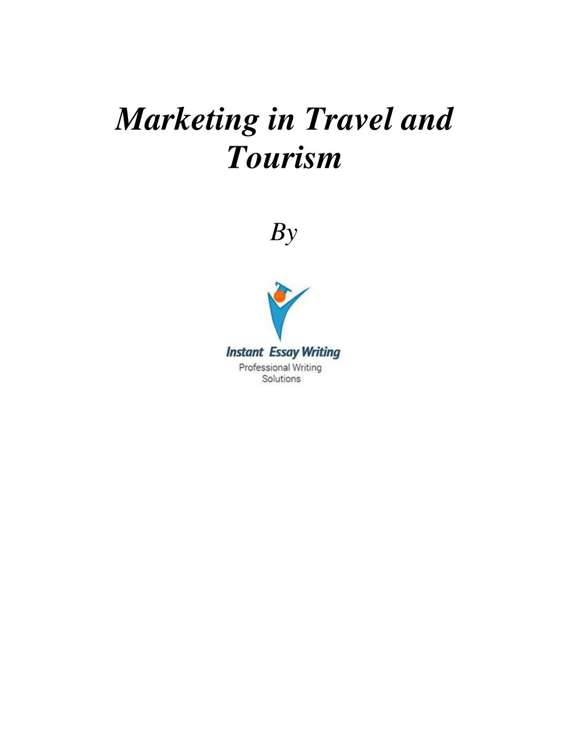 a samples on marketing in travel and tourism by instant a samples on marketing in travel and tourism by instant essay writing issuu