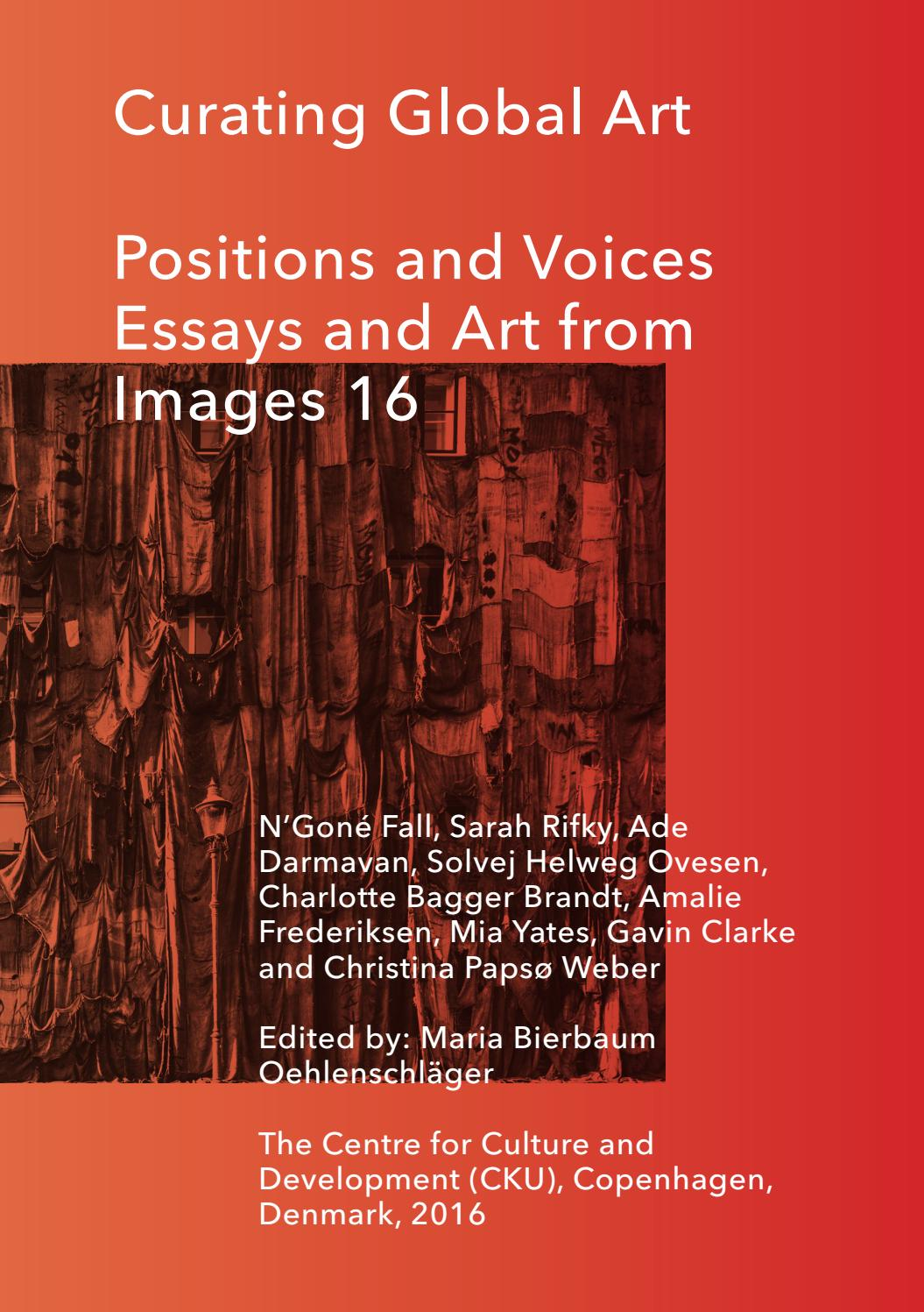 curating global art positions and voices essays and art from curating global art positions and voices essays and art from images 16 by centre for culture and development cku