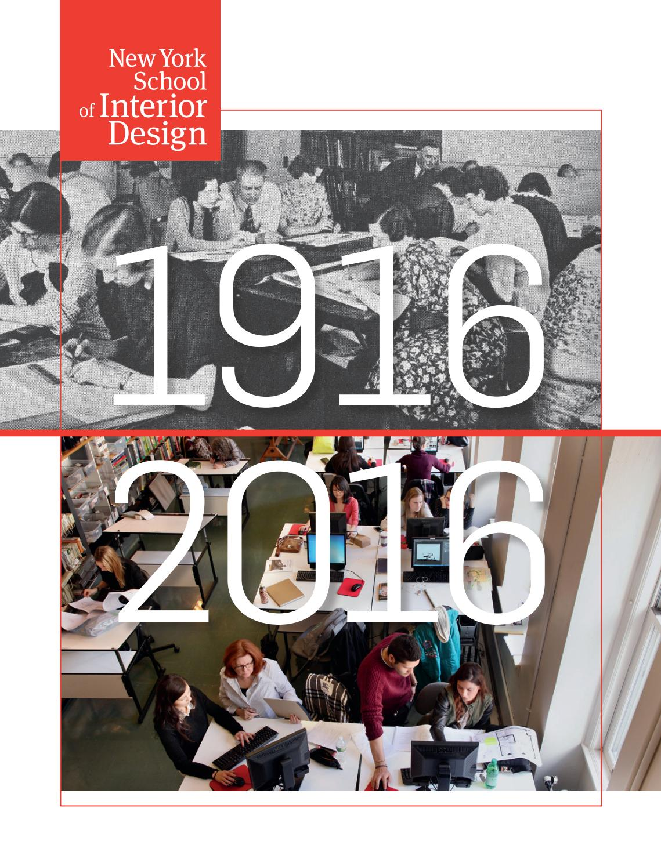 100 years of new york school of interior design 1916 2016 for Interior design years of college
