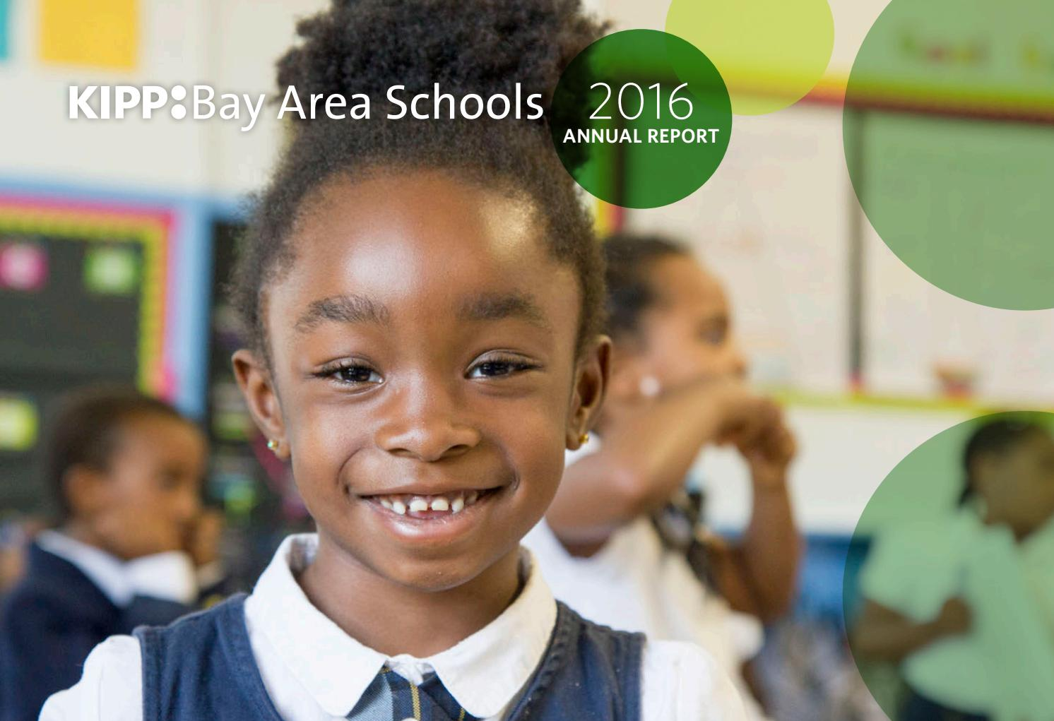 kipp bay area schools annual report by kate rose issuu kipp bay area schools annual report 2016