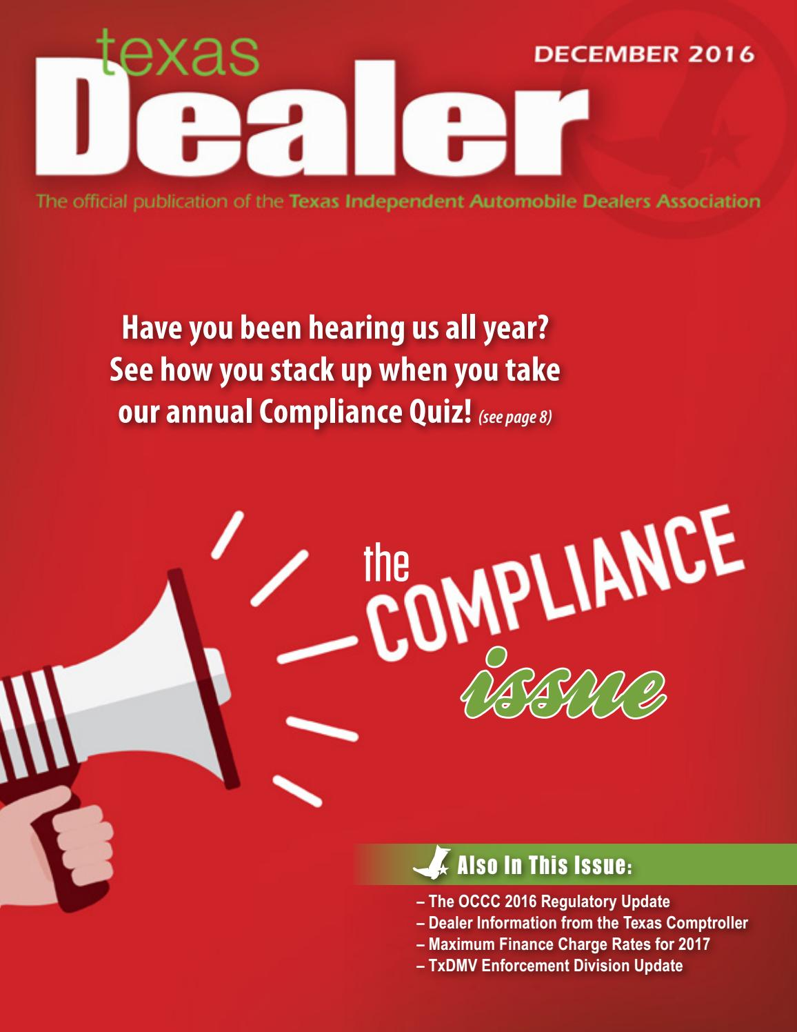 texas dealer by texas independent auto dealers texas dealer 2016 by texas independent auto dealers association issuu