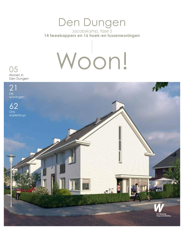 Woon!magazine: den dungen, jacobskamp, fase 5 by van wanrooij bouw ...