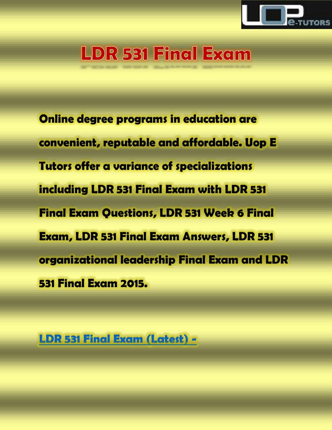 test bank the leadership experience 4th edition daft by eric issuu 2014 ldr 531 final exam ldr 531 final exam questions answers week