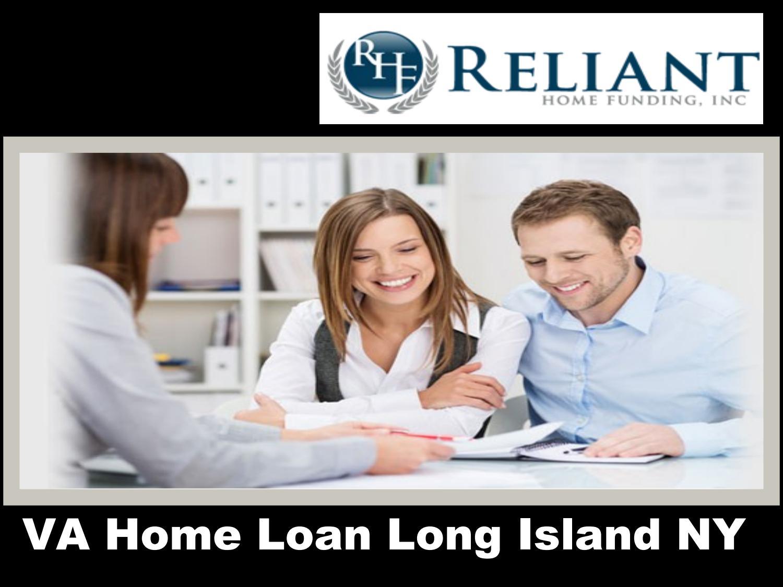 va home loan long island ny by relianthomefunding issuu
