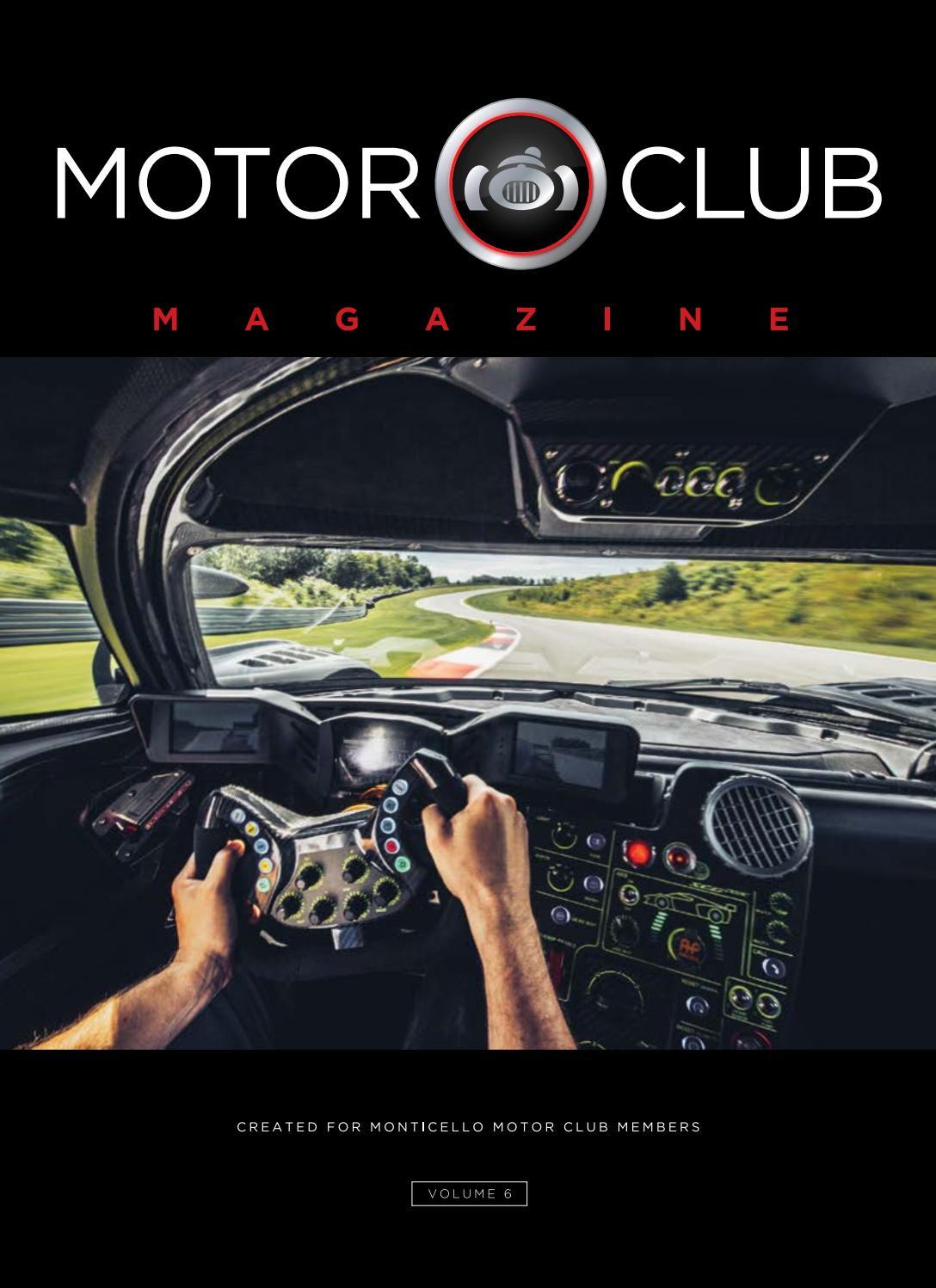 Motor Club Magazine Volume 6 By Monticello Motor Club