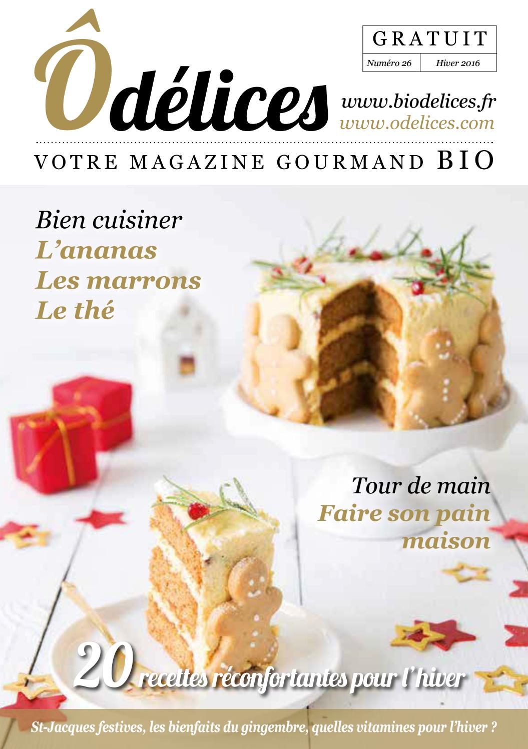 magazine de cuisine odelices n 26 hiver 2016 by marie laure tombini issuu. Black Bedroom Furniture Sets. Home Design Ideas