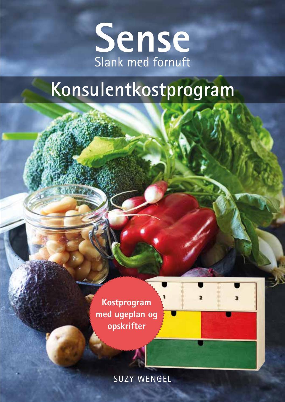Sense konsulentkostprogram med ugeplan og opskrifter by Sense-kost by Suzy Wengel - issuu
