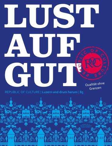 LUST AUF GUT Magazin | Luzern Nr. 85