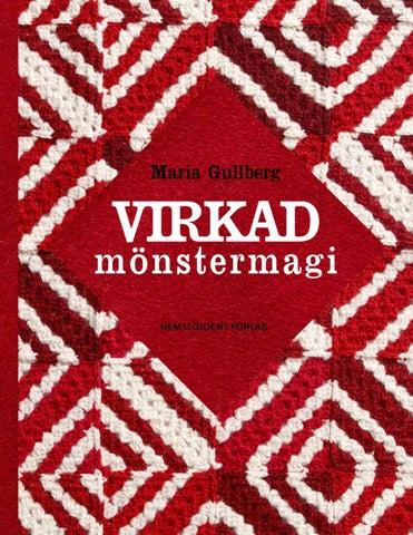 Virkad mönstermagi av Maria Gullberg Provläs boken gratis