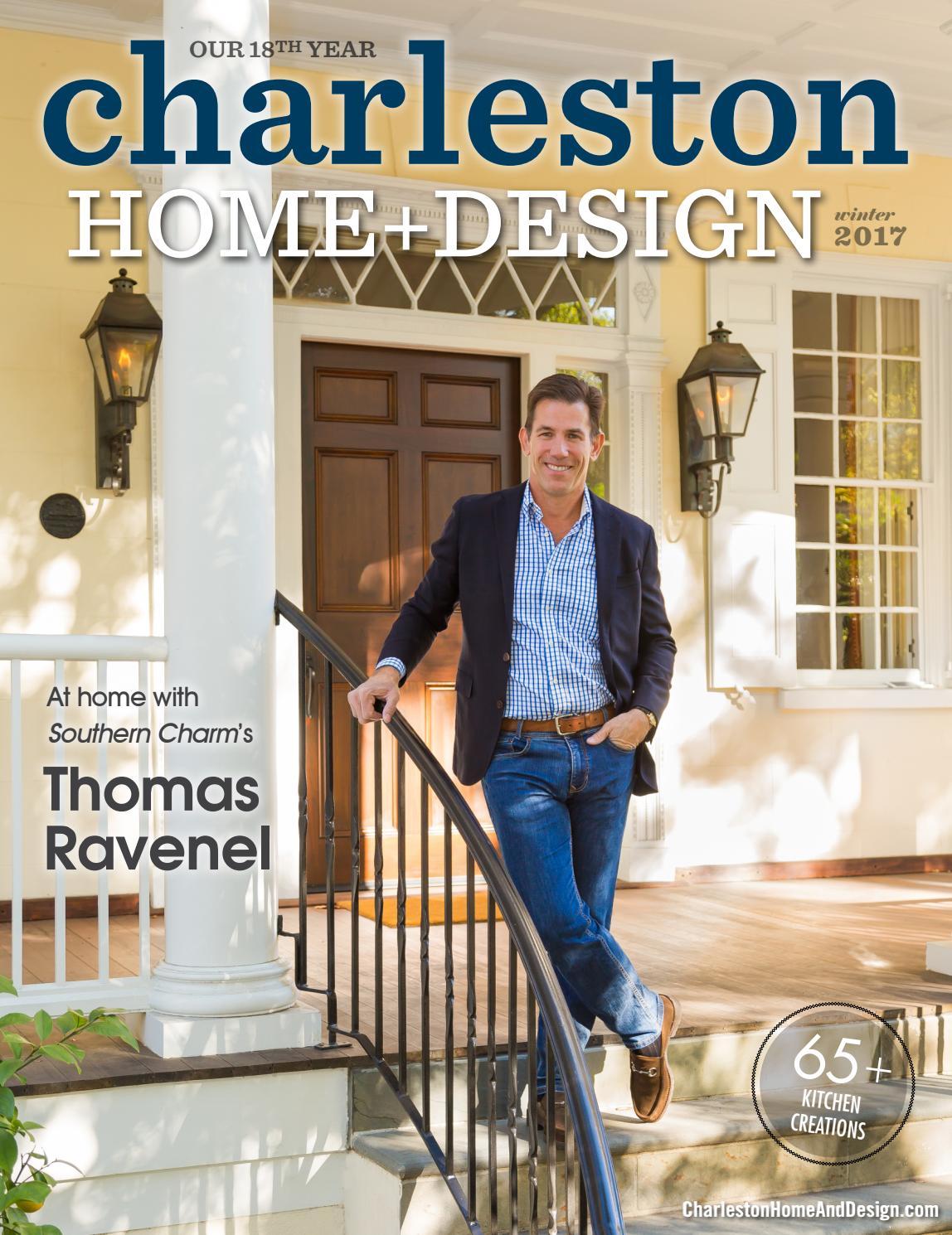 Charleston Home + Design Magazine: Winter 2017 By