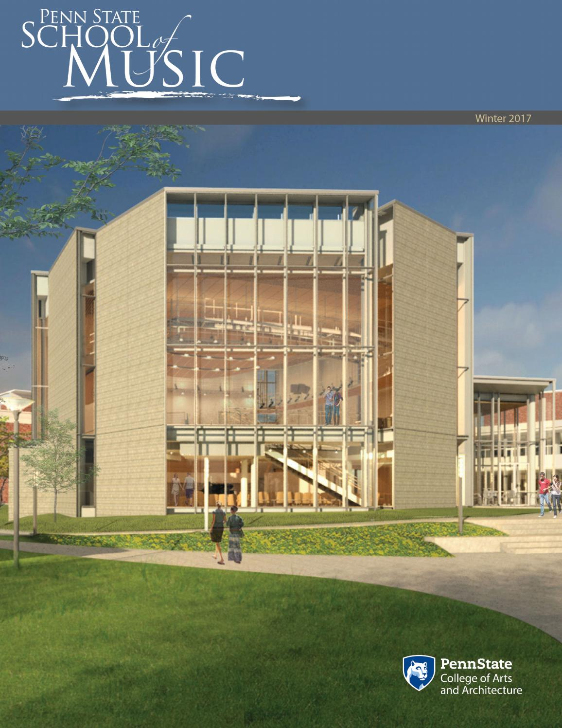 penn state school of music alumni news winter by russell penn state school of music alumni news winter 2017 by russell bloom issuu
