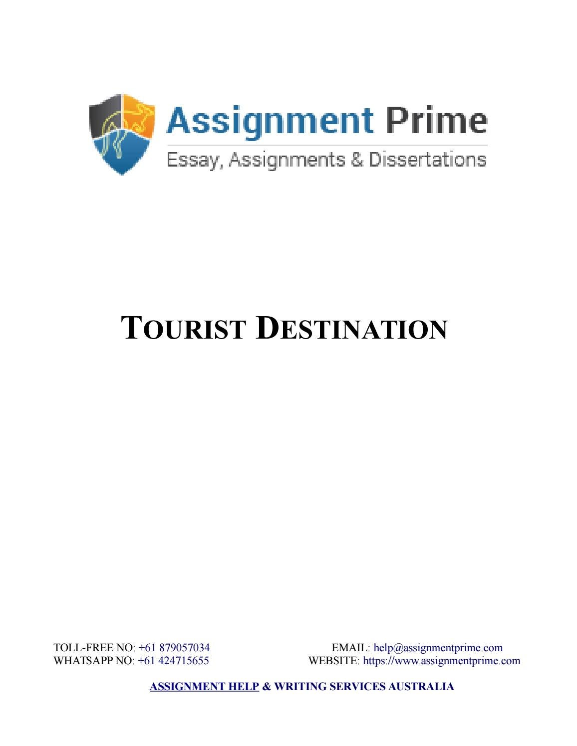 sample assignment on tourist destination assignment prime sample assignment on tourist destination assignment prime by adam jackson