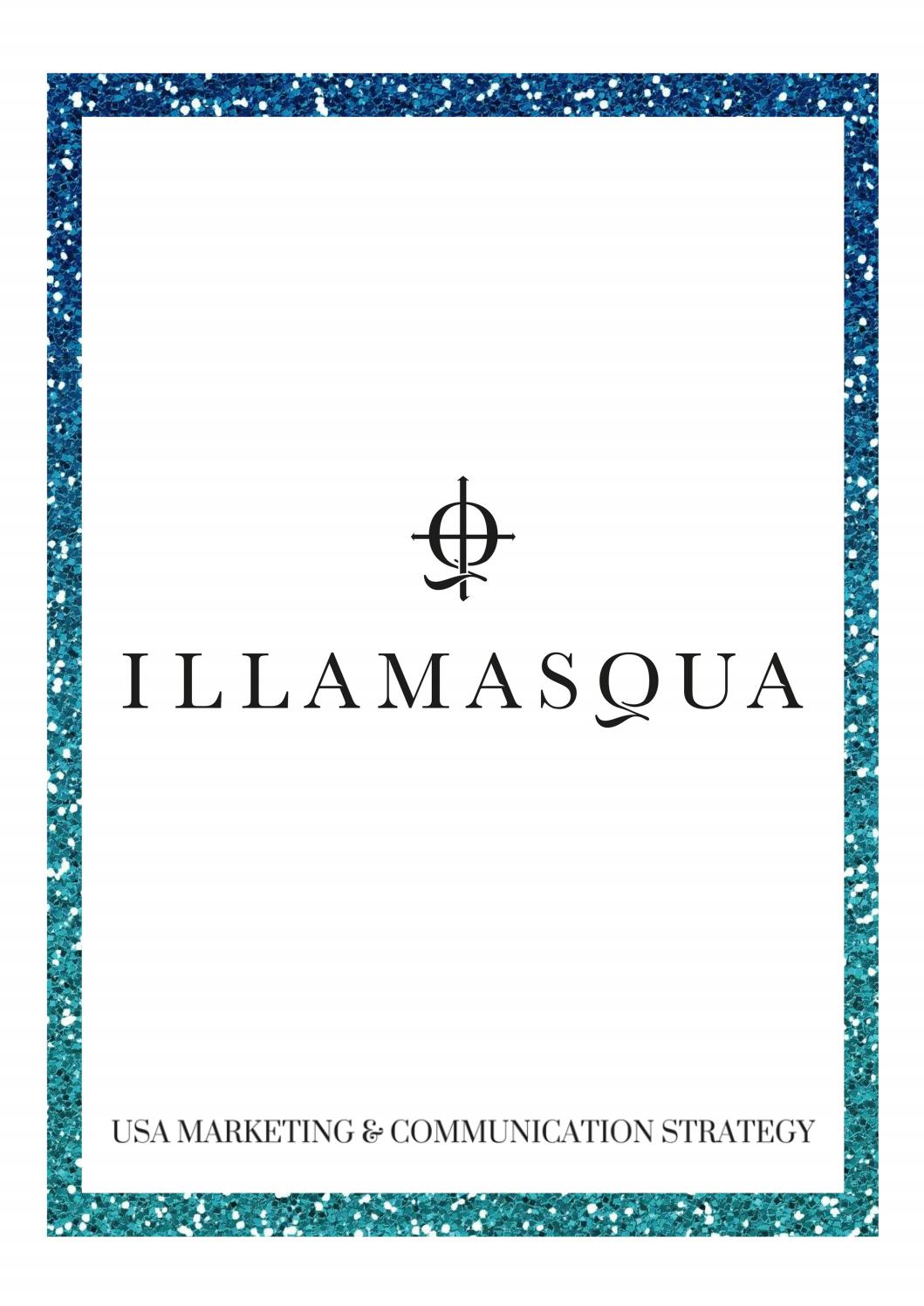 illamasqua marketing and communication strategy report by ruth illamasqua marketing and communication strategy report by ruth marlow