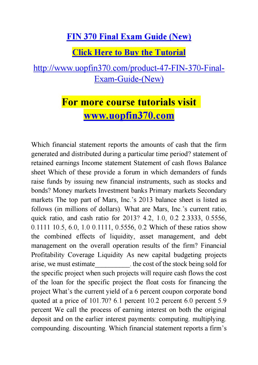 fin 370 finance for business final exam Free essay: fin 370 entire course finance for business with final exam – new updated.