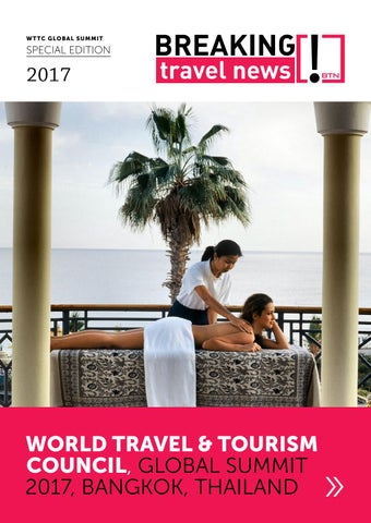 Breaking Travel News Special Edition - WTTC Global Summit 2017