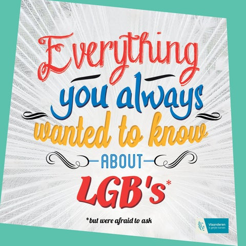 Everything you always wanted to know about LGB's