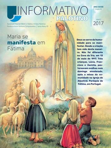 Informativo Palotino Maio 2017 Sociedade Vicente Pallotti - Padres e Irmãos Palotinos Província Nossa Senhora Conquistadora - Santa Maria - RS