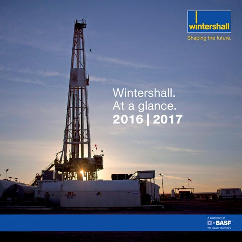Wintershall At a glance 2016 | 2017 (English)
