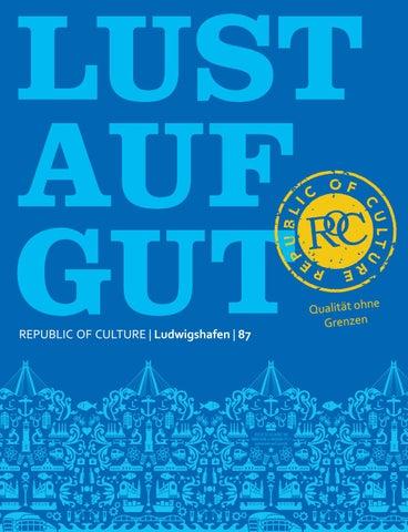 LUST AUF GUT Magazin | Ludwigshafen Nr. 87