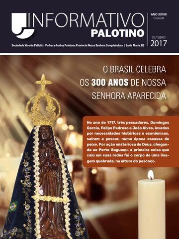 Informativo Palotino Outubro 2017 - Sociedade Vicente Pallotti Padres e Irmãos Palotinos - Provincia Nossa Senhora Conquistadora - Santa Maria - RS