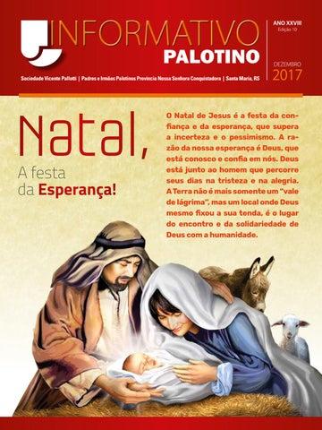 Informativo Palotino Dezembro 2017 - Sociedade Vicente Pallotti - Padres e Irmãos Palotinos - Província Nossa Senhora Conquistadora - Santa Maria - RS